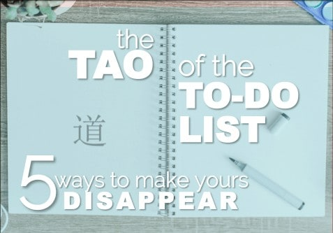 How to Make Your To-Do List Disappear